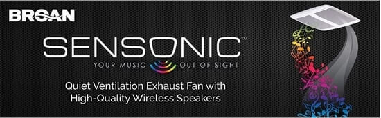 Broan Sensonic Bathroom Fan with Bluetooth Speaker